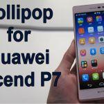 Huawei P7 получил бета обновление Lollipop