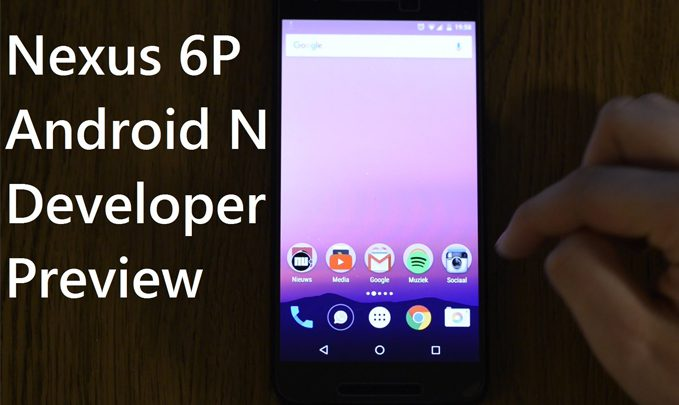 nexus 6p android n preview