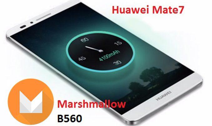 huawei mate 7 b560 marshmallow